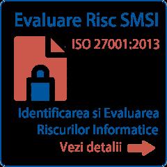 Documentatie SMSI Evaluare Risc